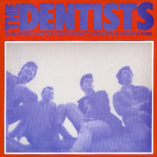 The Dentists - Some People Are on the Pitch They Think It's All Over It Is Now - 1985