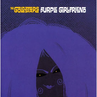 The Goldstars - Purple Girlfriend - 2006