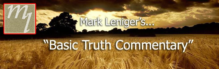 Mark Leniger's Basic Truth Commentary