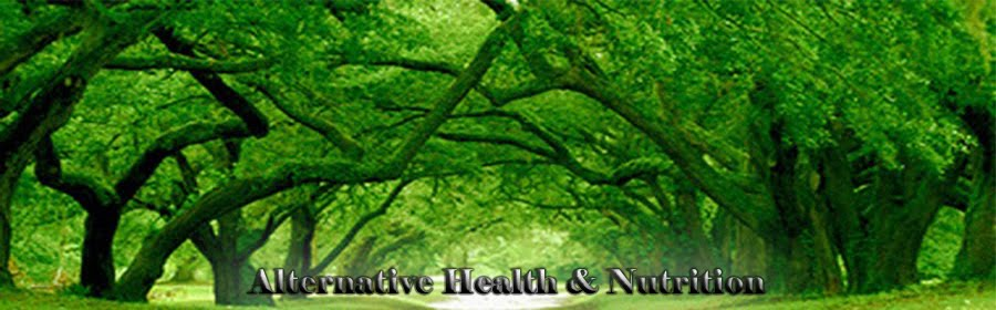Alternative Health and Nutrition