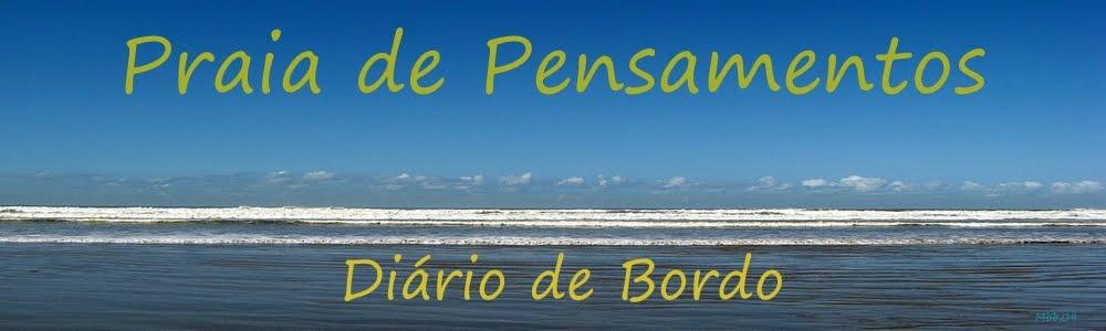 Praia de Pensamentos / Diário de Bordo