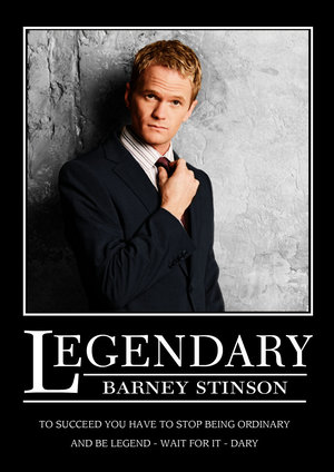 how i met your mother's barney stinson, played by neil patrick harris, is legen...wait for it...dary!  true story.