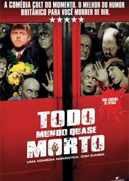 Todo Mundo Quase Morto - DVDRip Dublado