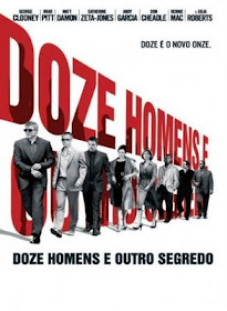 Doze Homens e Outro Segredo: 2 Dublado (2004)