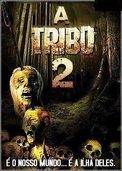A Tribo 2 - DVDRip Dual Áudio