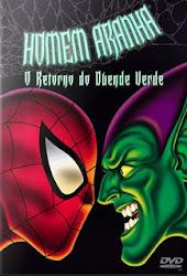 Homem-Aranha – O Retorno do Duende Verde Dublado Online