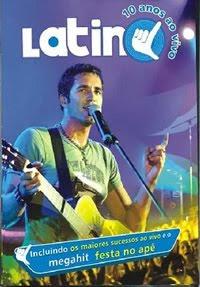Baixar Filme Latino – 10 Anos Ao Vivo – DVDRip
