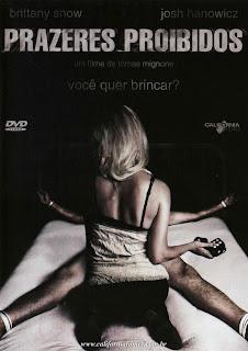 Baixar Filme Prazeres Proibidos (Dual Audio) Gratis suspense p 2007