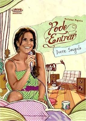 Ivete Sangalo - Pode Entrar - DVDRip