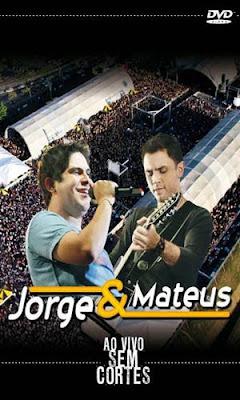 Download Jorge e Mateus – Ao Vivo Sem Cortes – DVDRip