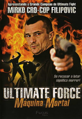 Ultimate Force: Máquina Mortal - DVDRip Dual Áudio