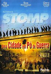 Baixe imagem de Stomp: Uma Cidade em Pó de Guerra (Dual Audio) sem Torrent