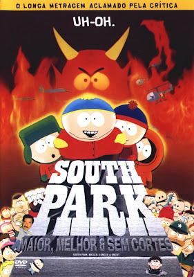 South Park: Maior, Melhor e Sem Cortes - Dublado