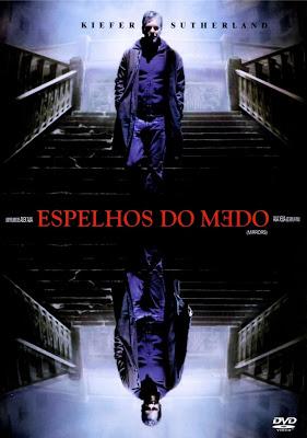Espelhos+do+Medo Espelhos do Medo  DVDRip   Dual Áudio