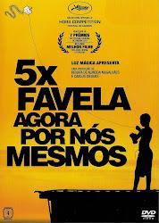 Baixe imagem de 5x Favela: Agora Por Nós Mesmos (Nacional) sem Torrent