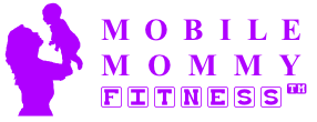 Mobile Mommy Fitness