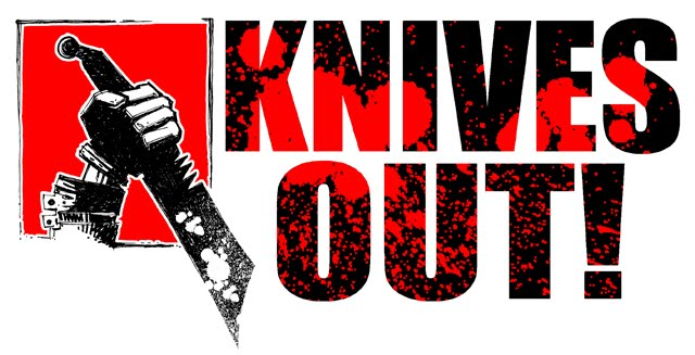 KNIVES OUT!
