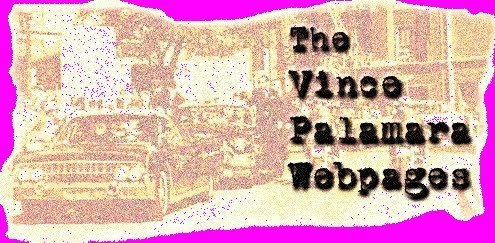 THE VINCE PALAMARA WEBPAGES