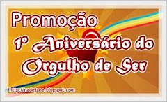 Promoo de Aniversrio - Blog Orgulho de Ser
