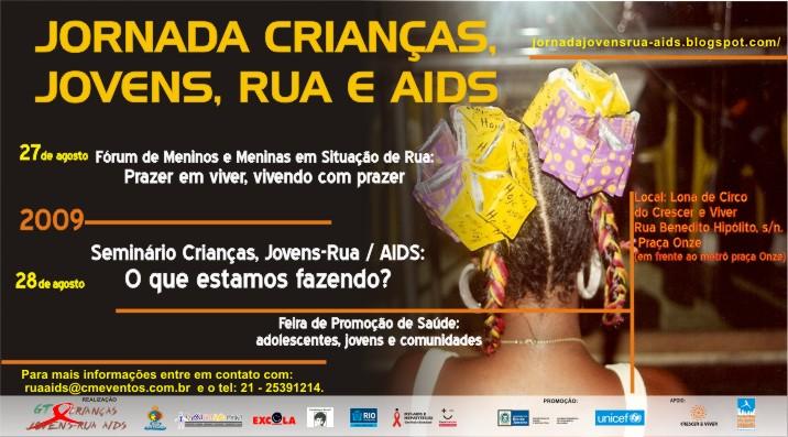 Jornada Crianças Jovens Rua AIDS 27 e 28 de agosto de 2009