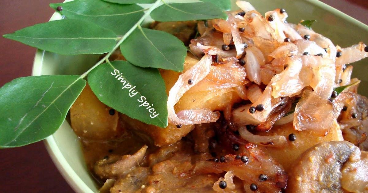 Simply Spicy: Potato Mushroom Masala Curry