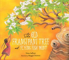 Anita heiss blog review the old frangipani tree at for Fish in a tree summary