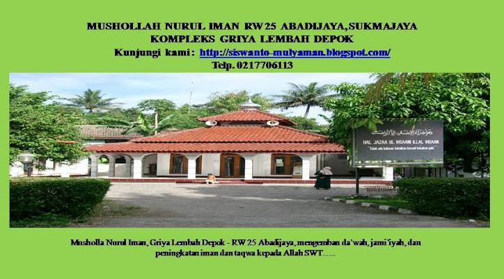 Musholla Nurul Iman, RW 25 Abadijaya, Sukmajaya Depok-Griya Lembah Depok