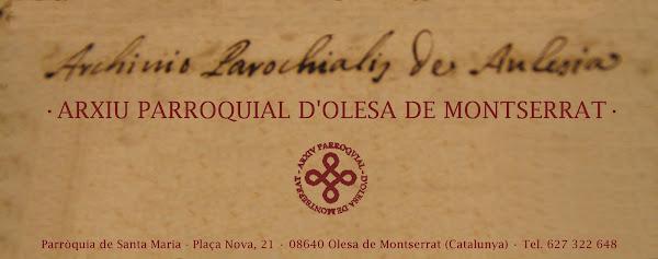 · Arxiu Parroquial d'Olesa de Montserrat ·