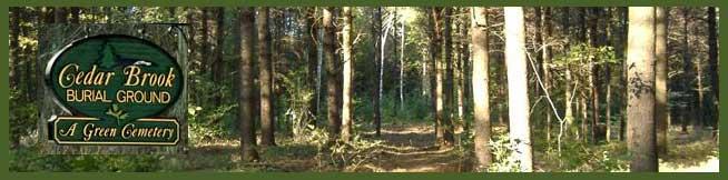 Cedar Brook Burial Ground - a natural burial option