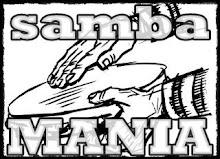 •SAMBA MANIA ®