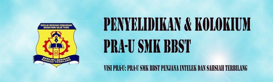 Penyelidikan dan Kolokium Pra-U SMKBBST