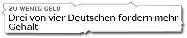 Drei von vier Deutschen fordern mehr Gehalt