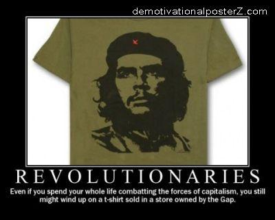Revolutionaries - Che Demotivator