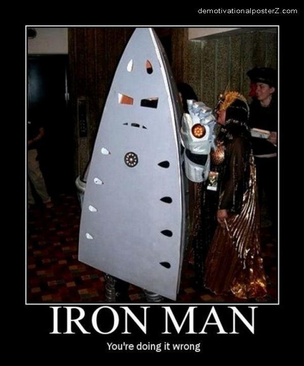 Iron Man - you're doing it wrong