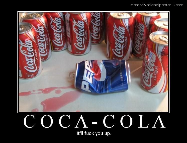 Coca - Cola bleeding Pepsi Demotivator beaten