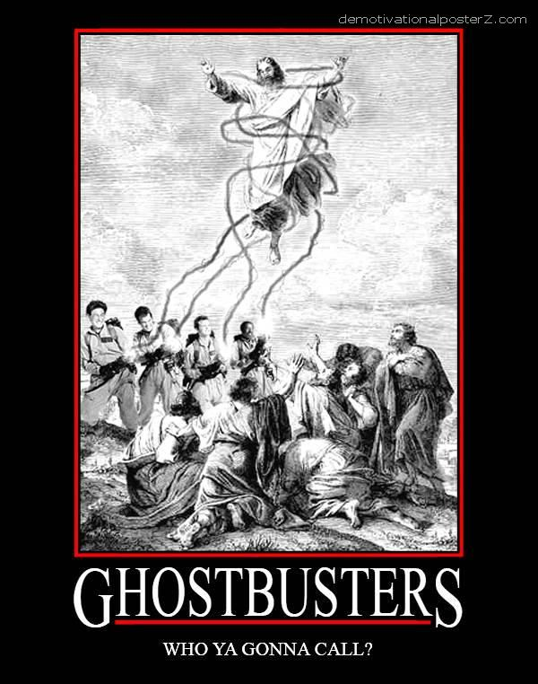 Ghostbusters Jesus Motivational