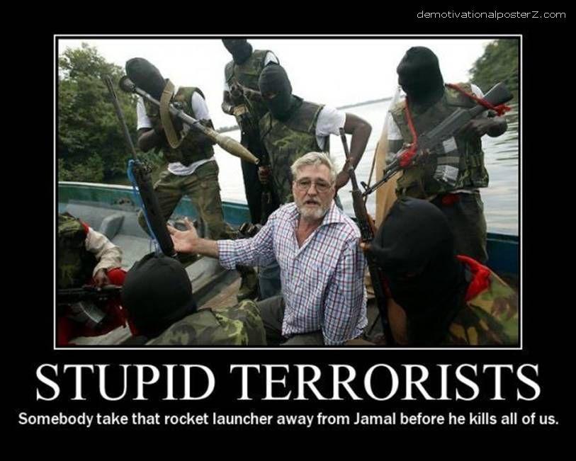 Stupid Terrorists demotivational poster