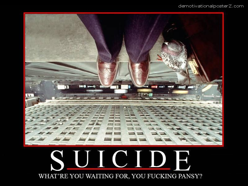 Suicide motivational poster
