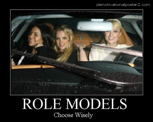 Role Models - Choose Wisely