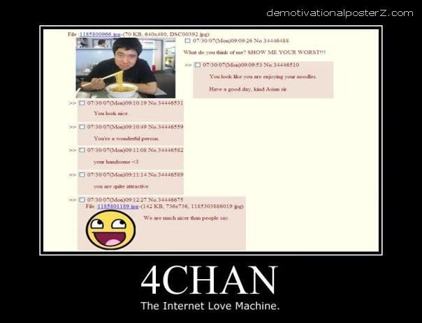 4chan the internet love machine - kind Asian sir