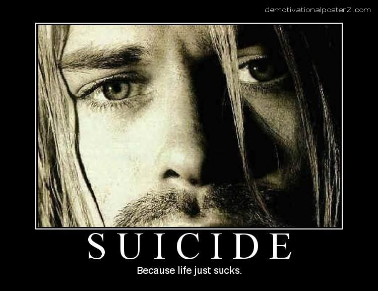 Suicide - because life just sucks curt cobain