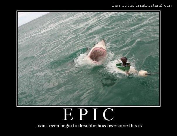 Epic - I can't even begin to describe how awesome this is - shark demotivational