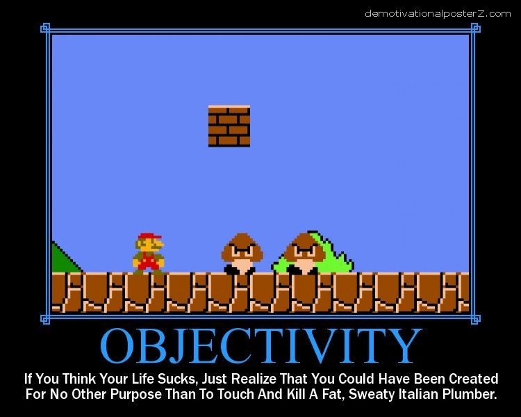 OBJECTIVITY Super Mario Motivational poster