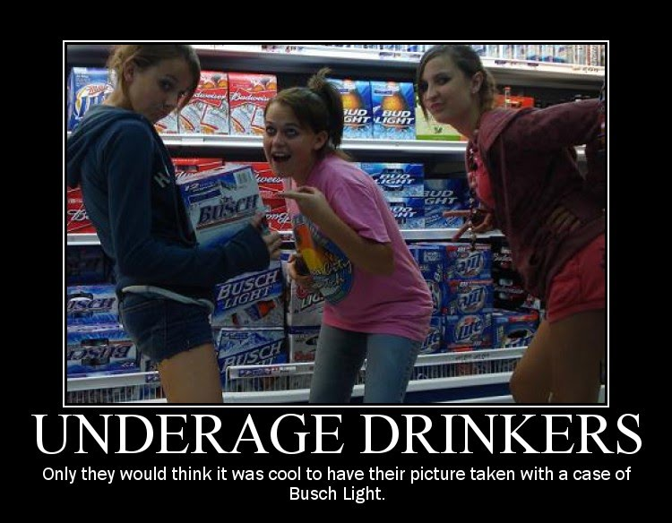 underage drinkers motivational poster demotivator