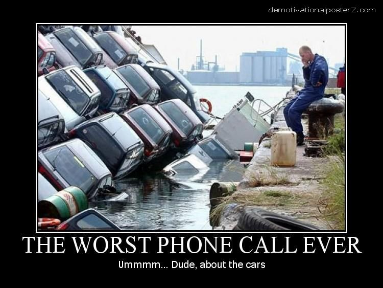THE WORST PHONE CALL EVER - umm... Dude, about the cars