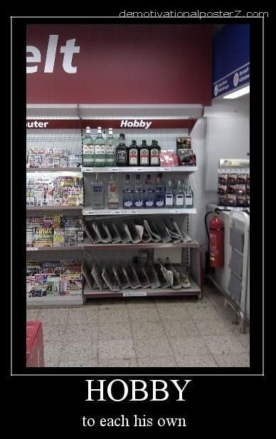 hobby alcohol section to each his own