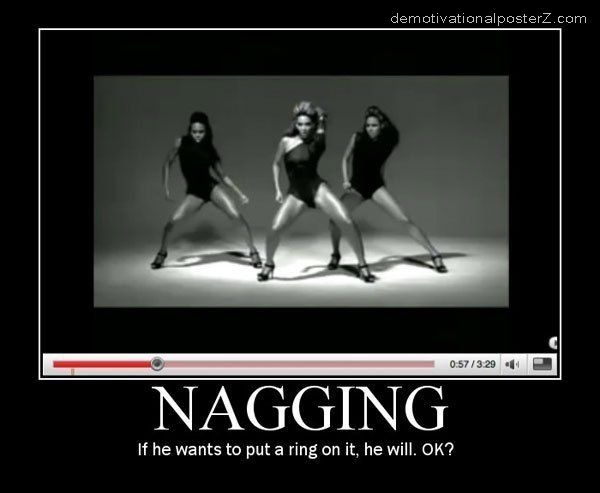 nagging put a ring on it beyonce motivational