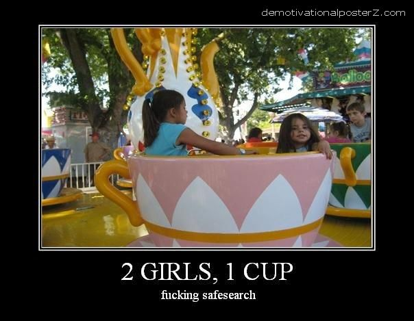 2 GIRLS 1 CUP MOTIVATIONAL POSTER