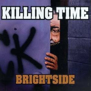 killing time album brightside