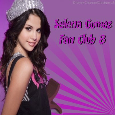 Selena Gomez Fanclub on Selena Gomez Fan Club 8 Picture